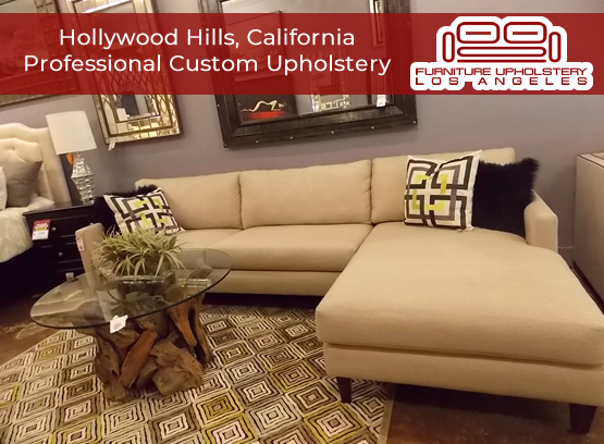 hollywood hills custom upholstery